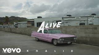 Khalid - Alive (Audio)
