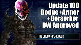 Payday 2 The CrookZerker (Update 100, Crook Build)