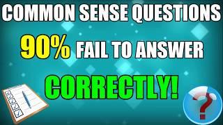 Common Sense Test - 10 Trick Questions