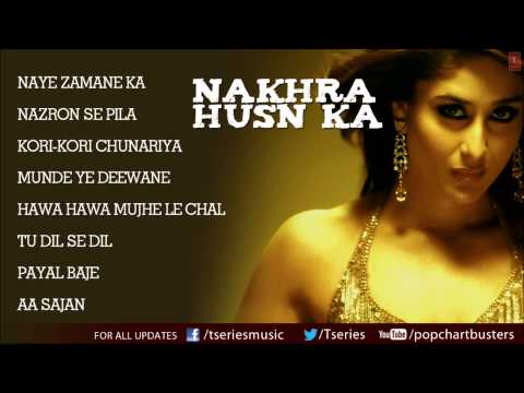 """Nakhra Husn Ka"" Full Songs - Audio Jukebox - Hindi Pop Musical Album"