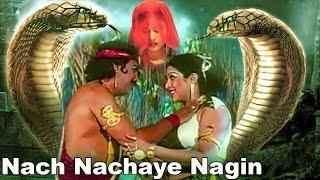 Nach Nachai Nagin | Full Mythological Hindi Movie |  Charan Raj | Savirt | Guru Dutt Musari,
