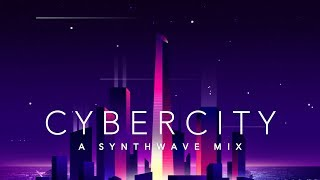 Cybercity - A Synthwave Mix