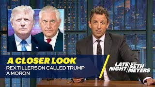 Rex Tillerson Called Trump a Moron: A Closer Look