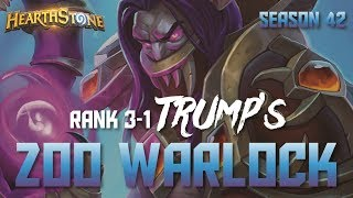 Trump's Zoo Warlock (Rank 3-1, Season 42, Live Stream)