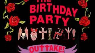 Watch Birthday Party Mutiny In Heaven video