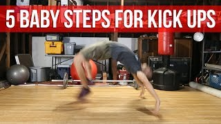 How To Kick Up / Kip Up | 5 Baby Steps For Learning
