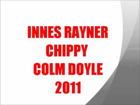 MC INNES RAYNER CHIPPY COLM DOYLE 2011
