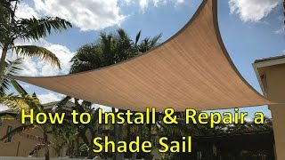 (11.5 MB) How to Install and Repair a Shade Sail Mp3