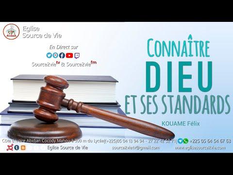 KOUAME Félix  Connaitre Dieu et ses standards