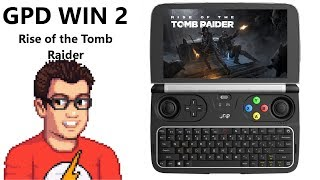 GPD Win 2 - Tomb Raider - Rise of the Tomb Raider