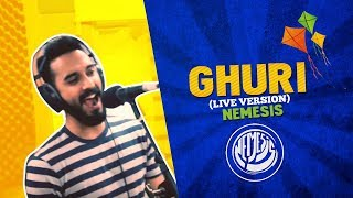 GHURI (LIVE VERSION) | NEMESIS | PLUGGED & LIVE | RADIO NEXT 93.2FM