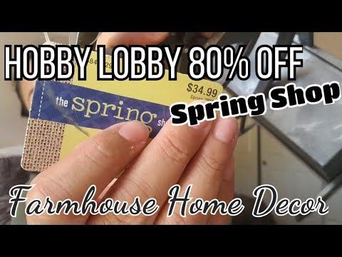 Hobby Lobby 80% Off The Spring Shop| Farmhouse Decor