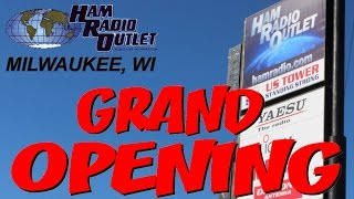 Ham Radio Outlet-Milwaukee,WI Grand Opening