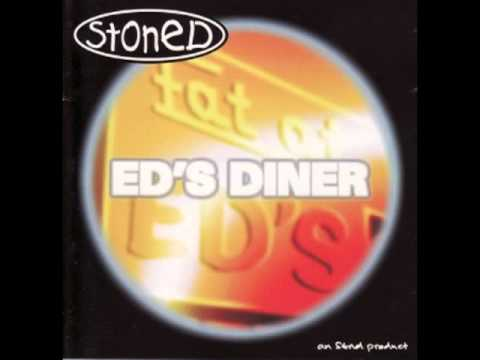 Stoned - Dinner At Eds