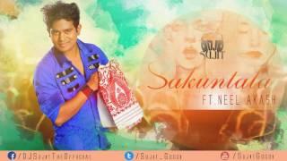Sakuntala by Neel Akash (Remix) - DJ Sujit   Latest Assamese Song 2017