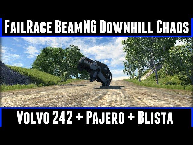 FailRace BeamNG Downhill Chaos EP 21 Volvo 242 + Pajero + Blista