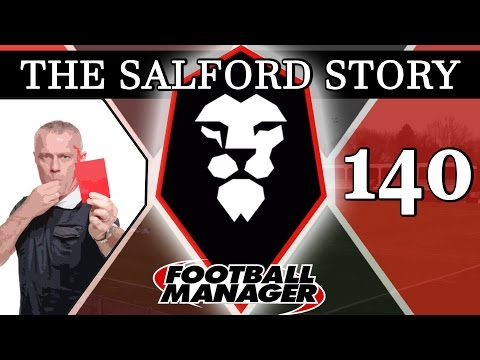 The Salford Story | Part 140 | EASIER WITH 10 | Football Manager 2016