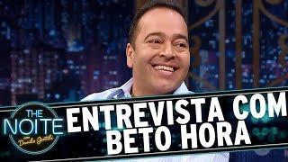 The Noite (10/11/16) - Entrevista com Beto Hora