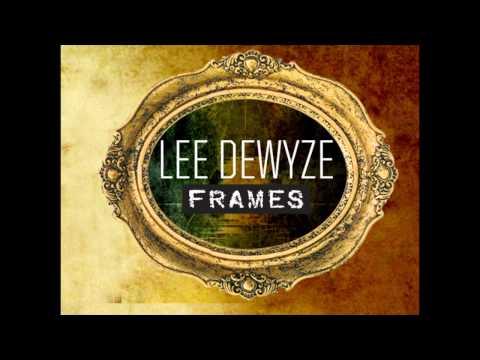 Lee Dewyze - Frames