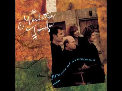 Manhattan Transfer - Blues For Pablo