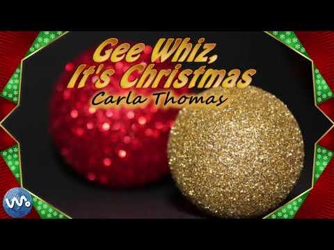 Gee Whiz its Christmas - Carla Thomas (Lyrics)