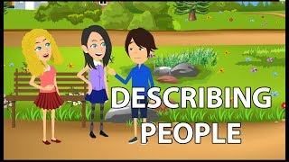 Describing People's Appearance and Personality Conversation