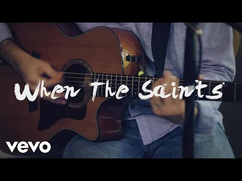 Sara Groves - When the Saints