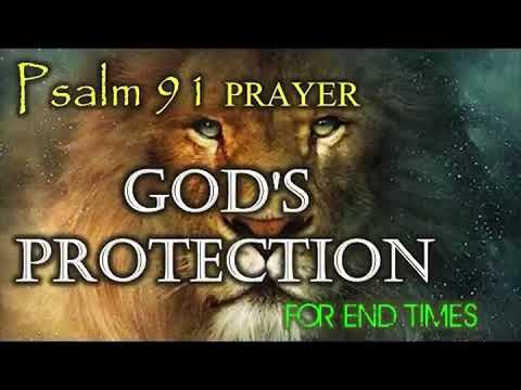 The Psalm 91 Protection Plan: A comfort for those in troubled times