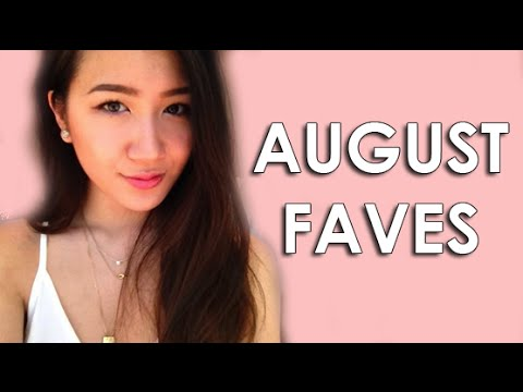 August Faves: LIFE CHANGING THINGS!