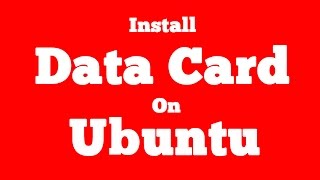 How to install or use Datacard on ubuntu 14.04 / ubuntu 15.04