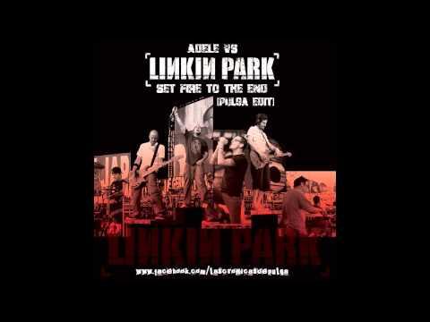 Adele vs. Linkin Park - Set Fire To The End (Pulga Mashup) [720p]