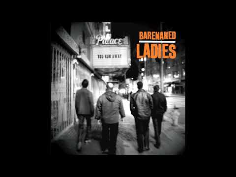 """You Run Away"" - Barenaked Ladies from the album ""All in Good time"""