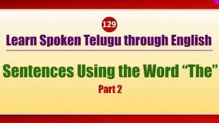 "129-2 - Spoken Telugu (Intermediate Level) Learning Videos - Sentences Using the Word ""The"" - Part 2"