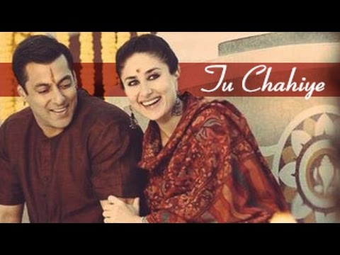 TU CHAHIYE Full Video Song Bajrangi Bhaijaan Releases | Salman Khan, Kareena Kapoor Khan
