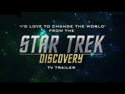 Star Trek: Discovery Trailer Music  [Netflix Original]   I'd Love To Change The World