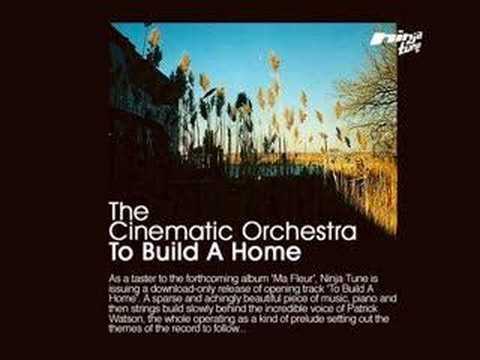 The cinematic orchestra to build a home piano