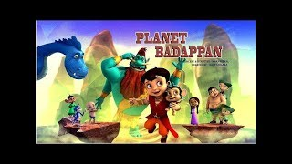 Super Bheem - Planet Badappan