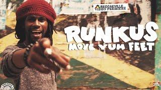 Runkus - Move Yuh Feet [Official Video 2016]