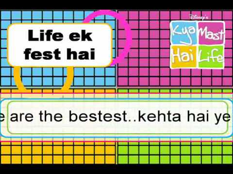 Kya mast hai life-Life ek fest hai with LYRICS!