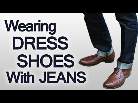 3 rules on wearing dress shoes with jeans  pairing