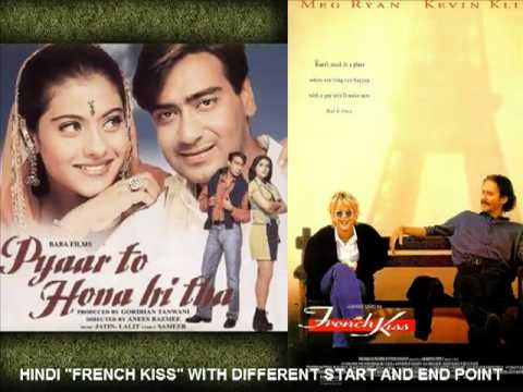 Pyaar To Hona Hi Tha Plagiarized from French Kiss