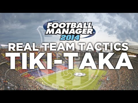 Real Team Tactics Ep.1 - Barcelona Tiki-Taka   Football Manager 2014