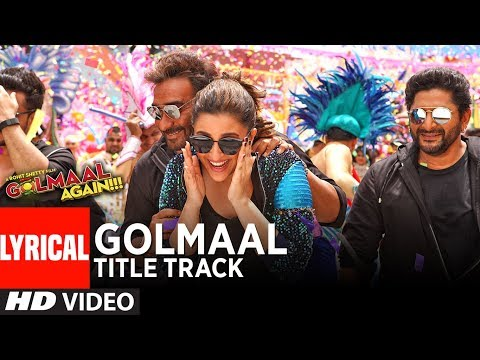 GOLMAAL Title Track (Lyrical Video) | Ajay Devgn | Parineeti | Arshad | Tusshar | Shreyas | Tabu