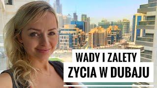 ZYCIE W DUBAJU #1 Plusy i minusy Dubaju