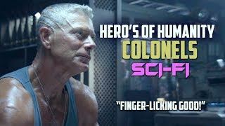 Most Heroic Soldiers in Science Fiction | Colonel