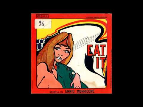 Ennio Morricone - Eat it