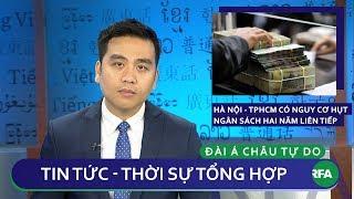 Tin nóng 24h 15/10/2018 | Hà Nội và Thành phố Hồ Chí Minh có nguy cơ hụt ngân sách hai năm liên tiếp
