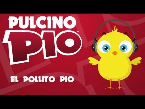 PULCINO PIO - El Pollito Pio (Official)