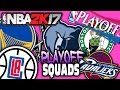 PLAYOFF TEAMS ONLY! NBA 2K17 SQUAD BUILDER -