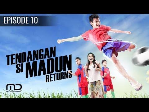 Download  Tendangan Si Madun Returns - Episode 10 Gratis, download lagu terbaru